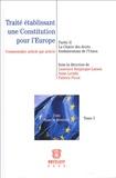 Anne Levade et Laurence Burgorgue-Larsen - Traité établissant une Constitution pour l'Europe - Tome 2, La Charte des droits fondamentaux de l'Union.