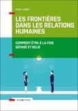 Anné Linden - Les frontières dans les relations humaines - Comment être à la fois séparé et relié.