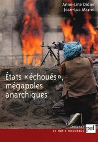"""Anne-Line Didier et Jean-Luc Marret - Etats """"échoués"""", mégapoles anarchiques."""