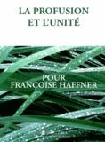 Anne-Lise Blanc et Anne Chamayou - La profusion et l'unité - Pour Françoise Haffner.