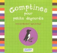 Anne-Lise Blanchard et Agnès de Boyer - Comptines pour petits dégourdis.
