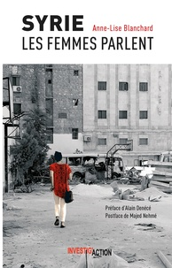 Anne-Lise Blanchard - Syrie - Les femmes parlent.
