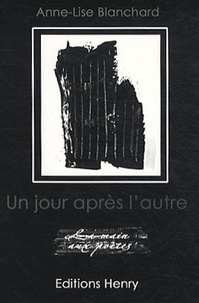 Anne-Lise Blanchard - Un jour après l'autre.
