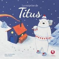 Anne-lise Bouteiller et Sandra Willauer - La surprise de Titus.