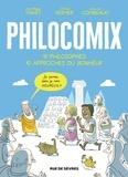 Anne-Lise Combeaud et Jerome Vermer - Philocomix - 10 philosophes, 10 approches du bonheur.