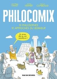 Télécharger le livre isbn free Philocomix  - 10 philosophes, 10 approches du bonheur RTF PDB en francais par Anne-Lise Combeaud, Jérôme Vermer, Jean-philippe Thivet