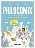 Anne-Lise Combeaud et Jérôme Vermer - Philocomix - 10 philosophes, 10 approches du bonheur.
