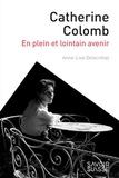 Anne-Lise Delacrétaz - Catherine Colomb - En plein et lointain avenir.