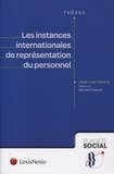 Anne-Lise Francis - Les instances internationales de représentation du personnel.