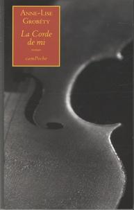 Anne-Lise Grobéty - La Corde de mi.