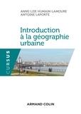 Anne-Lise Humain-Lamoure et Antoine Laporte - Introduction à la géographie urbaine.