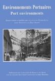 Anne-Lise Piétri-Lévy et John Barzman - Environnements portuaires.
