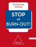 Anne-Lise Schwing - Stop au Burn-Out.