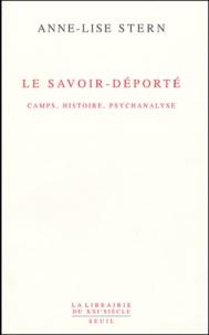 Le savoir-déporté - Camps, histoire, psychanalyse.pdf