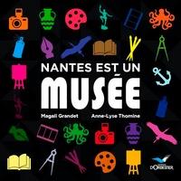 Anne-Lise Thomine et Magali Grandet - Nantes est un musée.