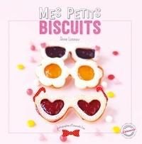 Emanuela Cino et Anne Loiseau - Mes petits biscuits.