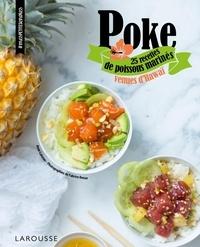 Anne Loiseau - Poke - 25 recettes de poissons marinés venues d'Hawaï.