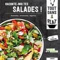 Anne Loiseau - Raconte-moi tes salades !.