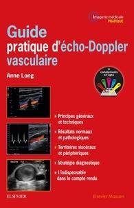 Anne Long - Guide pratique d'écho-Doppler vasculaire.