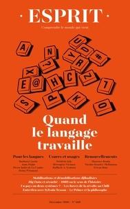 Anne-Lorraine Bujon - Esprit N° 460,décembre 2019 : Quand le langage travaille.