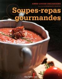 Soupes-repas gourmandes - Anne-Louise Desjardins | Showmesound.org