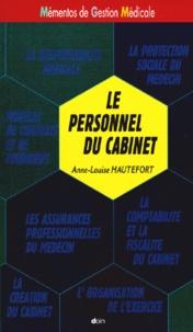 Anne-Louise Hautefort - Le personnel du cabinet.