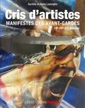 Anne Lovreglio et Aurélia Lovreglio - Cris d'artistes - Manifestes des avant-gardes 19e-20e-21e siècle.