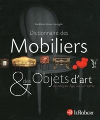 Feriasdhiver.fr Dictionnaire des mobiliers & des objets d'art - Du Moyen Age au XXIe siècle Image