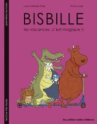 Anne Loyer et Laura Désirée Pozzi - Bisbille - Les vacances, c'est magique !!.