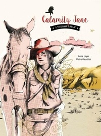 Anne Loyer et Claire Gaudriot - Calamity Jane l'indomptable.