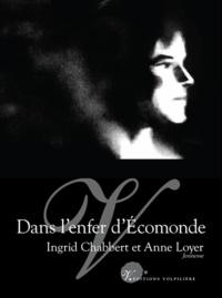 Anne Loyer et Ingrid Chabbert - Dans l'enfer d'Ecomonde.