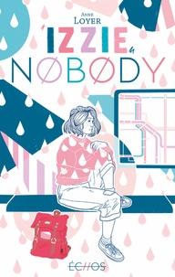 Anne Loyer - Izzie Nobody.