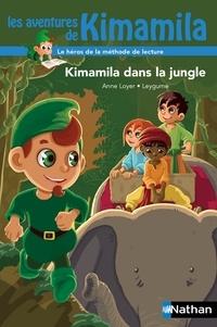 Anne Loyer et  Leygume - Kimamila dans la jungle.