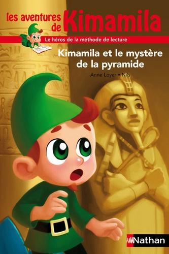 Anne Loyer et  Nils - Kimamila et le mystère de la pyramide.