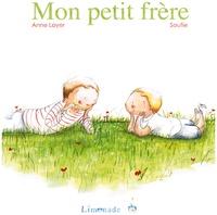 Anne Loyer et  Soufie - Mon petit frère.