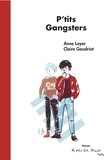 Anne Loyer et Claire Gaudriot - P'tits gangsters.