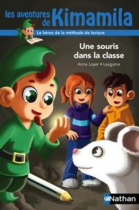 Anne Loyer - Une souris dans la classe.