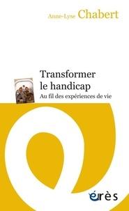 Openwetlab.it Transformer le handicap - Au fil des expériences de vie Image