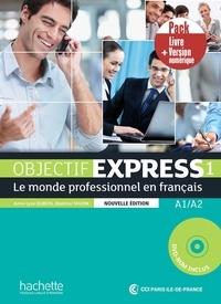 Anne-Lyse Dubois et Béatrice Tauzin - Objectif express 1 nouvelle édition - Pack Livre + Version numérique.