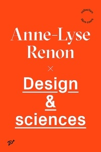 Anne-Lyse Renon - Design & sciences.
