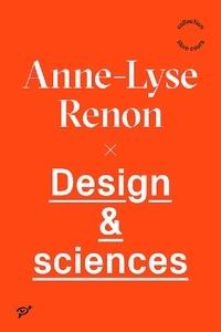 Anne-Lyse Renon - Design & sciences.
