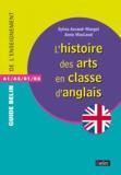 Anne MacLeod et Sylvia Avrand-Margot - L'histoire des arts en classe d'anglais - A1/A2/B1/B2.