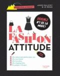 Anne Marchand Kalicky - La Fashion Attitude.