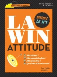 Anne Marchand Kalicky - La Win Attitude.