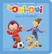 Oui-Oui joue au football.pdf