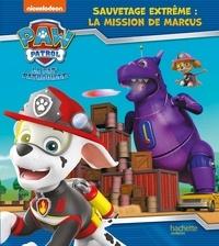Anne Marchand Kalicky - Sauvetage extrême : la mission de Marcus.