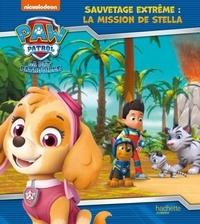 Anne Marchand Kalicky - Sauvetage extrême : la mission de Stella.