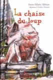 Anne-Marie Abitan - La chaise du loup.