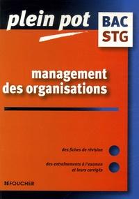 Anne-Marie Alary et Isabelle Laloup - Management des organisations Bac STG.