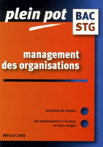 Anne-Marie Alary et Isabelle Laloup - Management des organisations Bac STG.